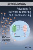 Advances in network clustering and blockmodeling / edited by Patrick Doreian, Vladimir Batagelj, Anuška Ferligoj