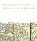 Pdf Picturing Experience in the Early Printed Book