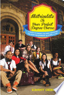Matriculate To Your Perfect Degree Course