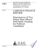 Campaign Finance Reform: Experiences of Two States That Offered Full Public Funding for Political Candidates