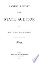 Annual Report Of The State Auditor Of The State Of Delaware Book PDF