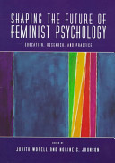 Shaping The Future Of Feminist Psychology Book