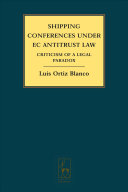 Shipping Conferences Under EC Antitrust Law