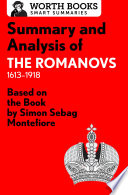 Summary and Analysis of The Romanovs  1613   1918