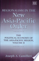 Regionalism in the New Asia-Pacific Order