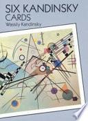 Six Kandinsky Cards