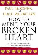 How to Mend Your Broken Heart