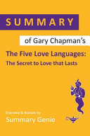 Summary of Gary Chanpman s The Five Love Languages Book