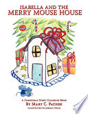 Isabella and the Merry Mouse House Book
