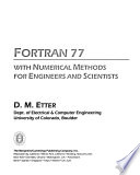 Fortran 77 with numerical methods for engineers and scientists