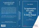 LA REPRÉSENTATION DE LA POLICE DANS LE CINÉMA FRANÇAIS (1965-1992) [Pdf/ePub] eBook