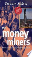 The Money Miners