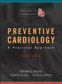 Preventive Cardiology  A Practical Approach  Second Edition Book