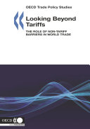 OECD Trade Policy Studies Looking Beyond Tariffs The Role of Non-Tariff Barriers in World Trade Pdf/ePub eBook