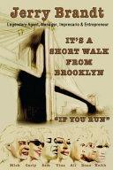It's a Short Walk from Brooklyn, If You Run