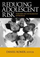 Reducing Adolescent Risk