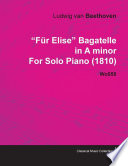 F  r Elise   Bagatelle No  25 in A Minor   WoO 59  Bia 515   For Solo Piano