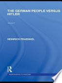 The German People Versus Hitler  Responding to Fascism Vol 9