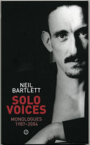 Solo Voices  Monologues 1987 2004