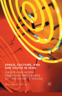 Space, Culture, and the Youth in Iran Pdf