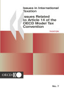 Issues In International Taxation Issues Related To Article 14 Of The Oecd Model Tax Convention