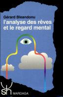 L'analyse des rêves et le regard mental