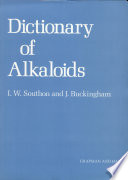 Dictionary of Alkaloids, Second Edition with CD-ROM