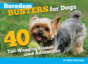 Boredom Busters for Dogs [Pdf/ePub] eBook