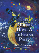 The Moons Have A Universal Party