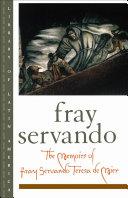 The Memoirs of Fray Servando Teresa de Mier [Pdf/ePub] eBook