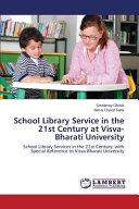 School Library Service in the 21st Century at Visva Bharati University
