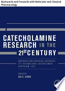 Catecholamine Research in the 21st Century Book PDF