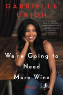We're Going to Need More Wine [Pdf/ePub] eBook