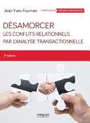 Pdf Désamorcer les conflits relationnels par l'analyse transactionnelle Telecharger