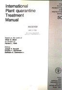 International Plant Quarantine Treatment Manual