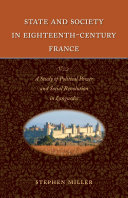 State and Society in Eighteenth-Century France