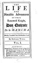 The Life and Notable Adventures of that Renown d Knight  Don Quixote de la Mancha