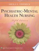 Psychiatric Mental Health Nursing 5th Ed Sheila L Videback 2011