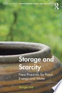 Storage and Scarcity
