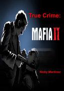 True Crime: Mafia