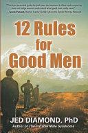 12 Rules for Good Men