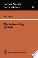 The Sedimentology of Chalk Book