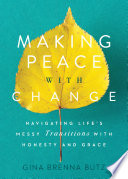 Making Peace with Change