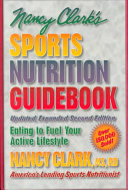 Nancy Clark s Sports Nutrition Guidebook