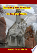 Reviving The Mothers In God s Church Book