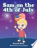 Sam on the 4Th of July