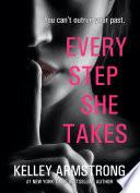 Every Step She Takes