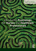 Introducing Psychology for Nurses and Healthcare Professionals