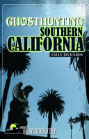 Ghosthunting Southern California Pdf/ePub eBook