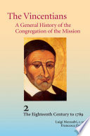 The Vincentians  A General History of the Congregation of the Mission